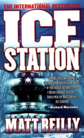 Ice Station by Matthew Reilly
