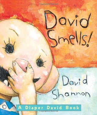 David Smells! A Diaper David Book: A Diaper David Book (David)