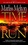 Time to Run (SEAL Team 12, #3)