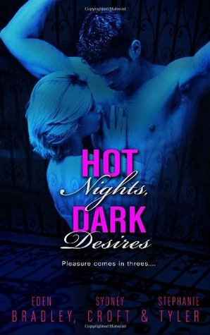 Hot Nights, Dark Desires by Eden Bradley