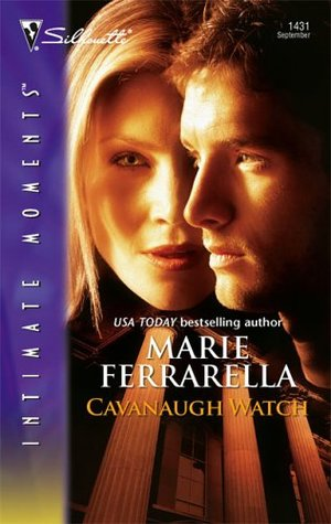 Cavanaugh Watch (Cavanaugh Justice, #11) by Marie Ferrarella
