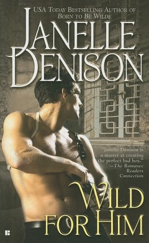 Wild for Him by Janelle Denison