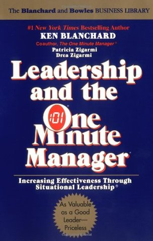 Leadership and the One Minute Manager by Kenneth H. Blanchard