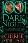 Show Me, Baby: 1001 Dark Nights
