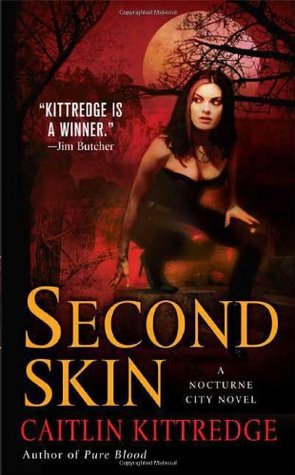 Second Skin by Caitlin Kittredge