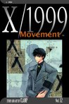 X/1999, Volume 12: Movement