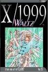 X/1999, Volume 15: Waltz