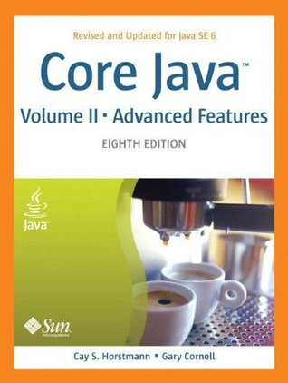 Core Java, Volume 2 by Cay S. Horstmann