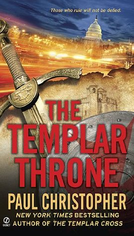 The Templar Throne by Paul Christopher