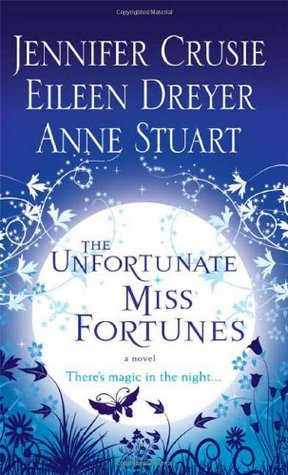 The Unfortunate Miss Fortunes by Jennifer Crusie