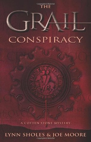 The Grail Conspiracy by Lynn Sholes