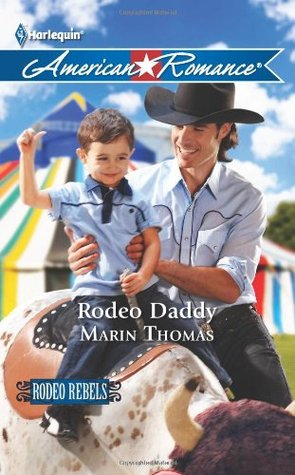 Rodeo Daddy by Marin Thomas