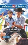Rodeo Daddy (Rodeo Rebels, #1)