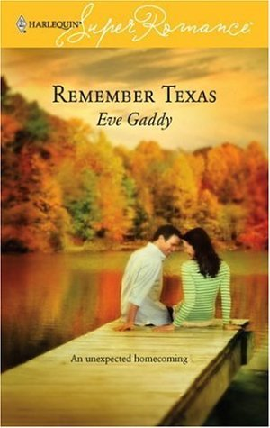 Remember Texas by Eve Gaddy