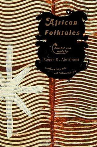 African Folktales by Roger D. Abrahams