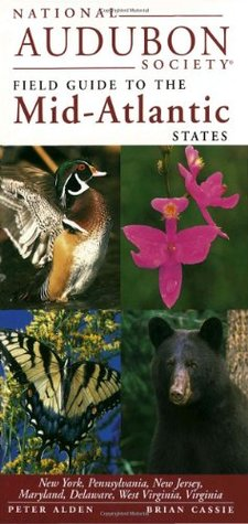 National Audubon Society Regional Guide to the Mid-Atlantic S... by Chanticleer Press Inc.