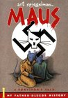 Maus: A Survivor's Tale: My Father Bleeds History (Maus, #1)