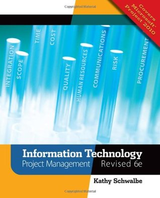 Information Technology Project Management by Kathy Schwalbe