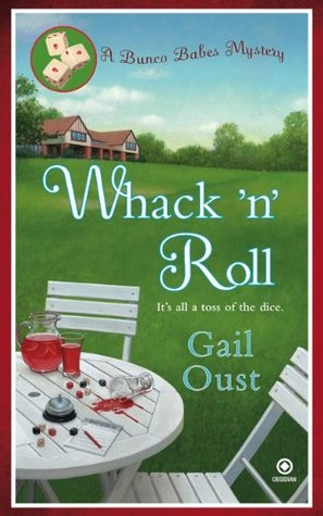 Whack 'N' Roll by Gail Oust