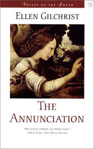 The Annunciation by Ellen Gilchrist