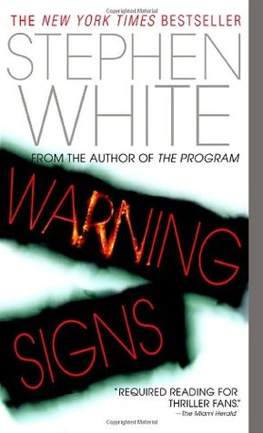 Warning Signs by Stephen White