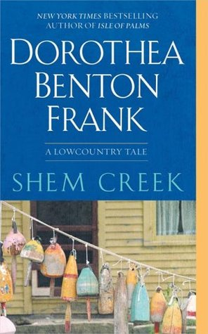 Shem Creek by Dorothea Benton Frank
