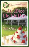 'Til Dice Do Us Part (Bunco Babes Mystery, #2)