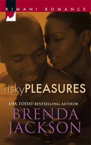 Risky Pleasures by Brenda Jackson