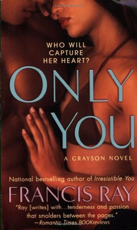 Only You by Francis Ray