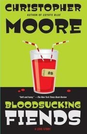Bloodsucking Fiends (A Love Story) - Christopher Moore