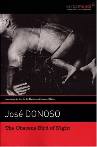 The Obscene Bird of Night by José Donoso