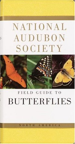 National Audubon Society Field Guide to North American Butter... by Robert Michael Pyle