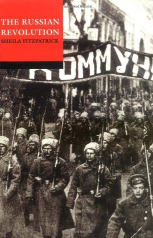 The Russian Revolution 1917-1932 by Sheila Fitzpatrick