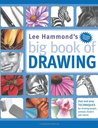 Lee Hammond's Big Book of Drawing by Lee Hammond