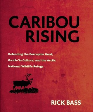 Caribou Rising: Defending the Porcupine Herd, Gwich-