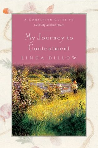My Journey to Contentment by Linda Dillow