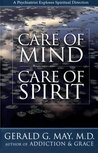 Care of Mind/Care of Spirit: A Psychiatrist Explores Spirtual Direction