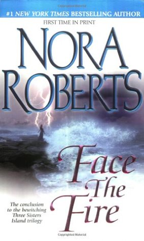 Face the Fire by Nora Roberts
