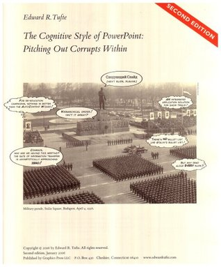 The Cognitive Style of PowerPoint by Edward R. Tufte
