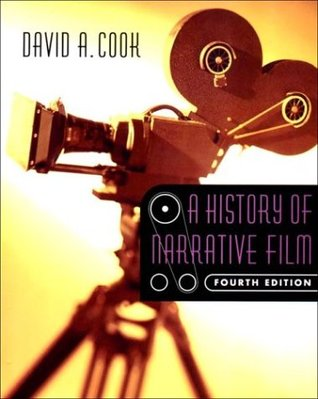 A History of Narrative Film by David A. Cook