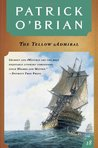 The Yellow Admiral (Aubrey/Maturin, #18)