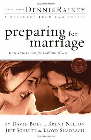 Preparing for Marriage: Discover God�s Plan for a Lifetime of Love