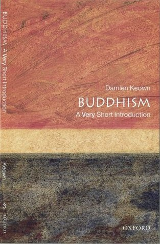Buddhism by Damien Keown