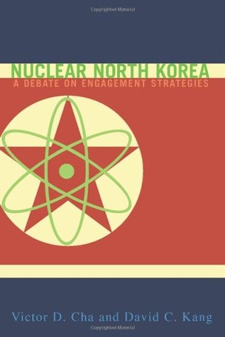Nuclear North Korea by Victor D. Cha