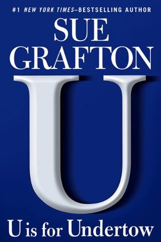 U is for Undertow by Sue Grafton