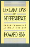 Declarations of Independence by Howard Zinn