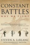 Constant Battles: Why We Fight
