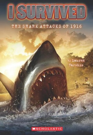 The Shark Attacks of 1916 (I Survived, #2)