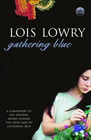 Gathering Blue (The Giver #2)