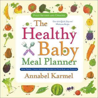 Healthy Baby Meal Planner by Annabel Karmel